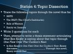 station 4 topic dissection