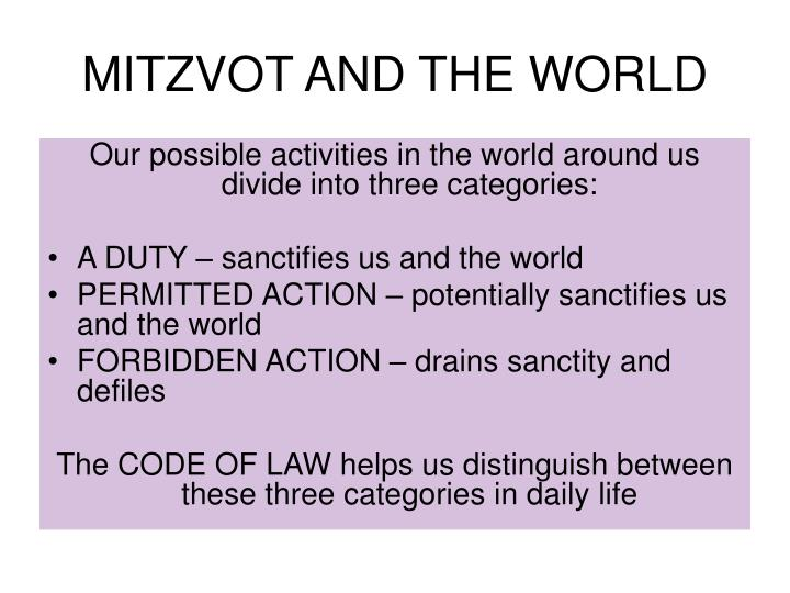 MITZVOT AND THE WORLD