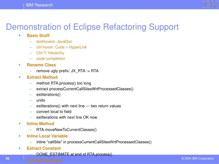 Demonstration of Eclipse Refactoring Support