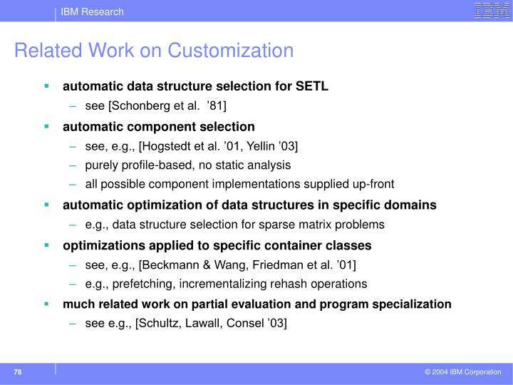 Related Work on Customization