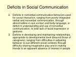 deficits in social communication
