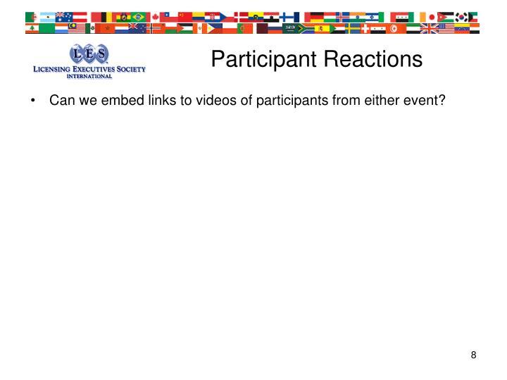 Participant Reactions