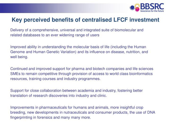 Key perceived benefits of centralised LFCF investment