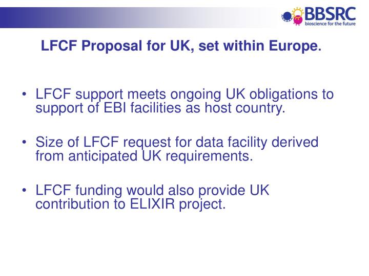 LFCF Proposal for UK, set within Europe