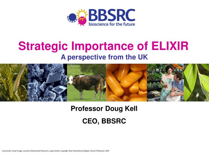 Strategic importance of elixir a perspective from the uk
