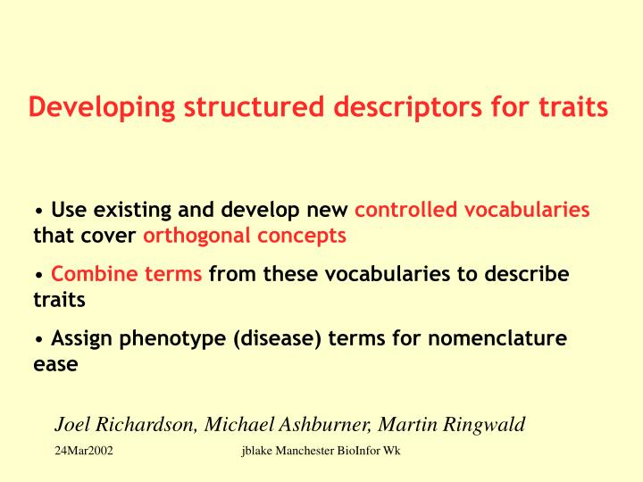 Developing structured descriptors for traits
