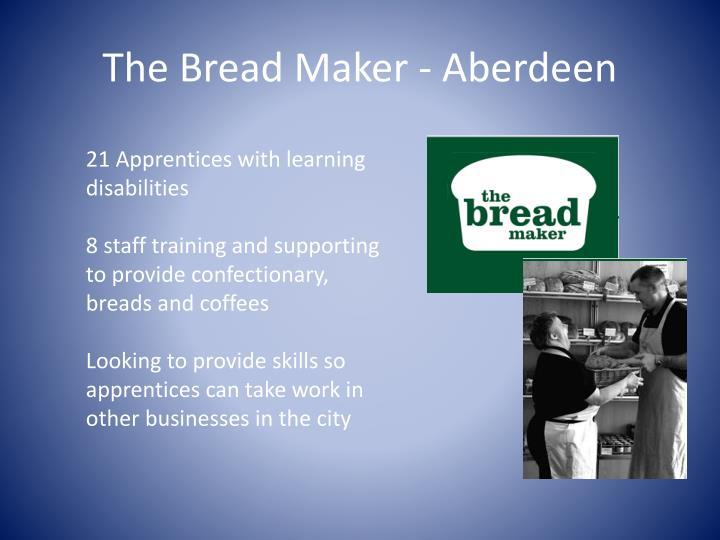 The Bread Maker - Aberdeen