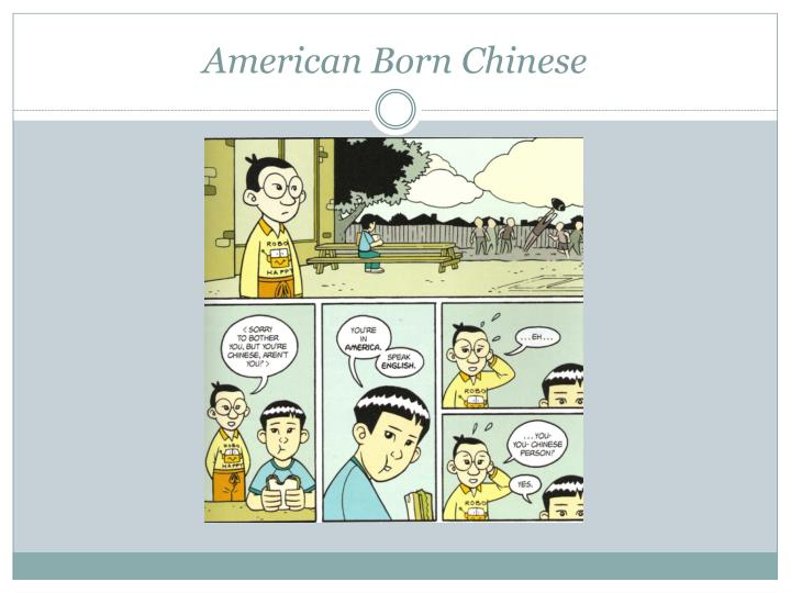 american born chinese identity essay One of the themes in american born chinese is that all of the characters want to change their lives  his identity to an american boy, when he is little.