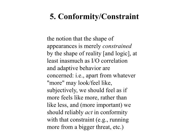 5. Conformity/Constraint