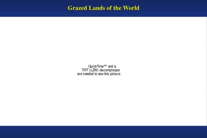 Grazed Lands of the World