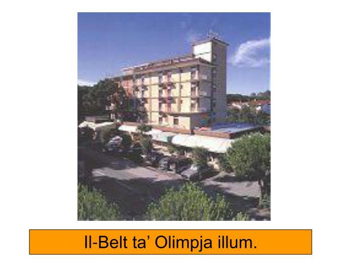 Il-Belt ta' Olimpja illum.
