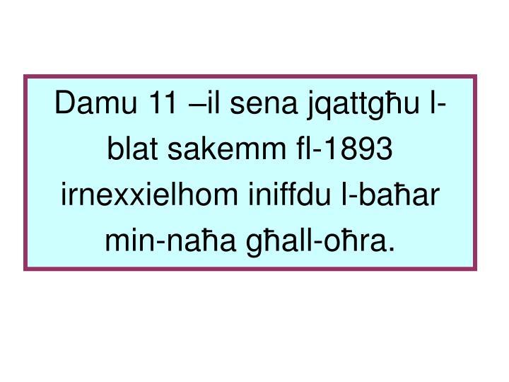 Damu 11 –il sena jqattg