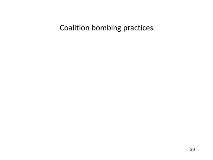 Coalition bombing practices