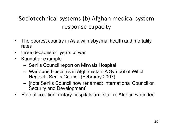 Sociotechnical systems (b) Afghan medical system response capacity