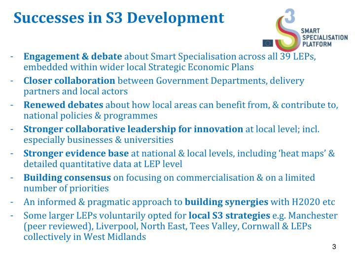 Successes in s3 development