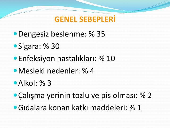 GENEL SEBEPLERİ