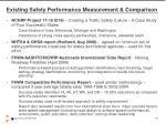 existing safety performance measurement comparison