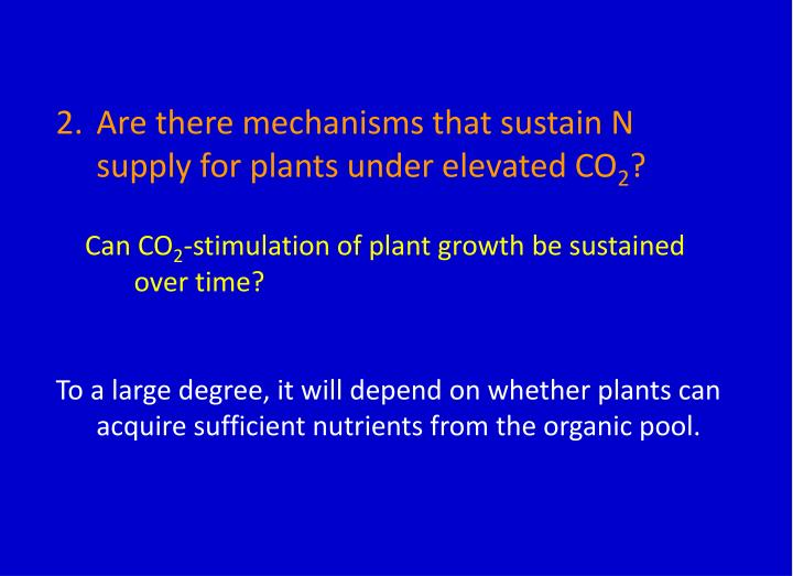 Are there mechanisms that sustain N supply for plants under elevated CO