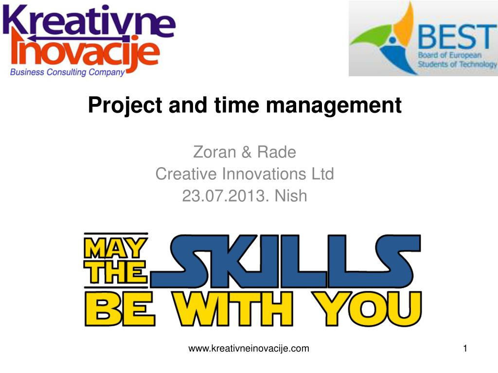 Ppt Project And Time Management Zoran Rade Creative Innovations Ltd 23 07 2 0 13 Nish Powerpoint Presentation Id 4704572