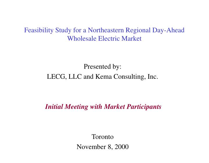 feasibility study for a northeastern regional day ahead wholesale electric market n.