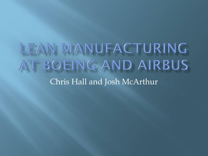 lean manufacturing at boeing and airbus n.