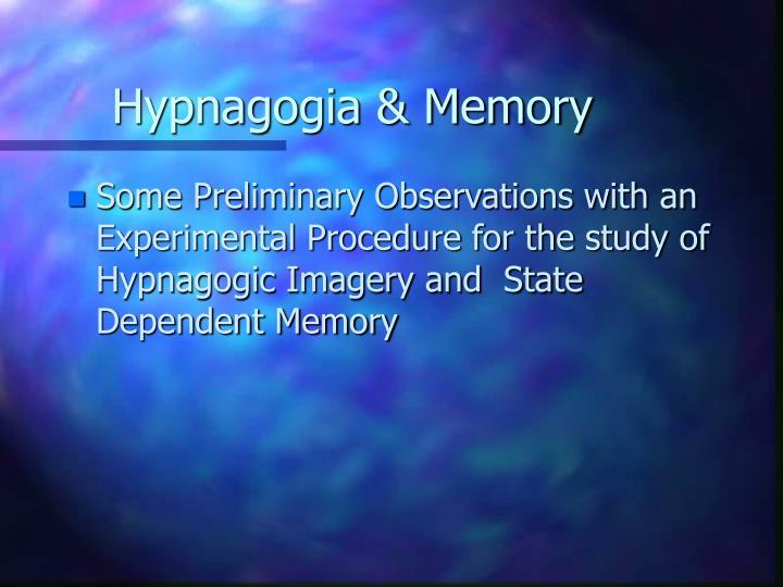 Hypnagogia memory