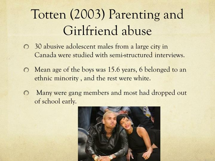 Totten (2003) Parenting and Girlfriend abuse