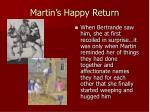 martin s happy return