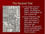 the second trial