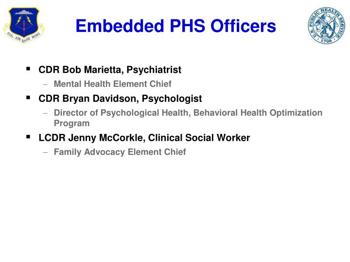 Embedded PHS Officers