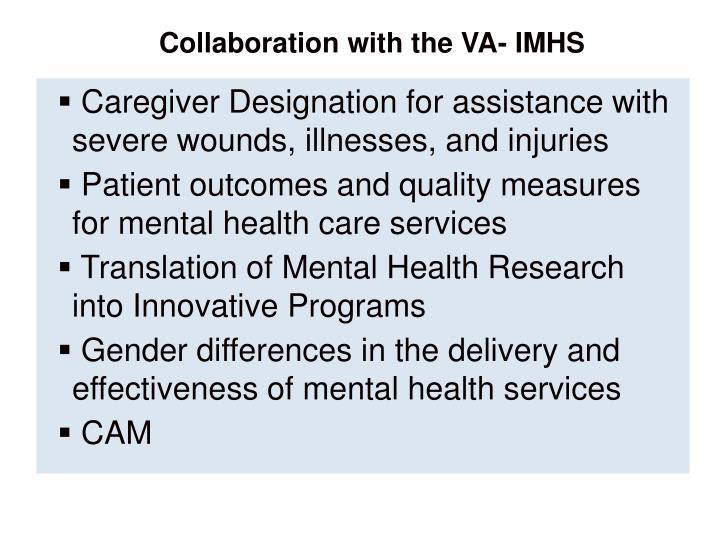 Collaboration with the VA- IMHS