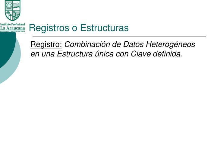 Registros o estructuras1