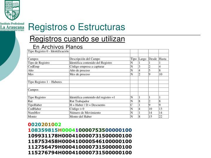 Registros o Estructuras