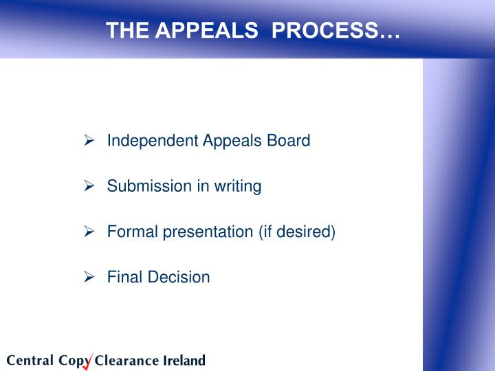 THE APPEALS  PROCESS…