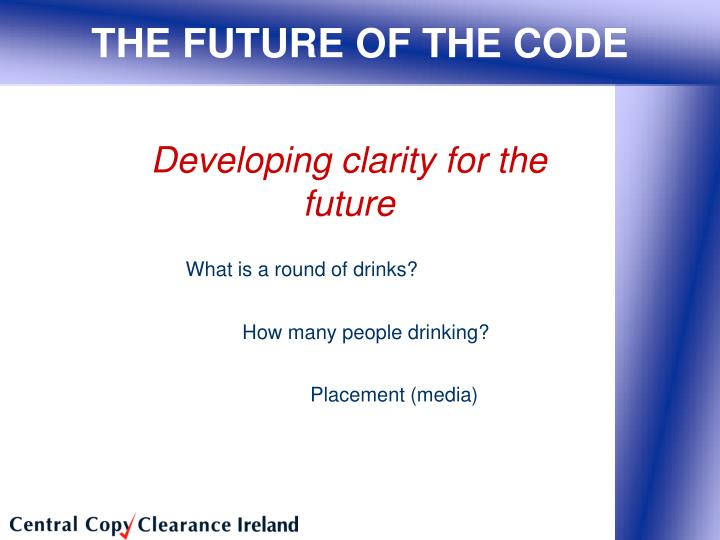 THE FUTURE OF THE CODE