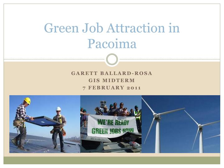 Green job attraction in pacoima
