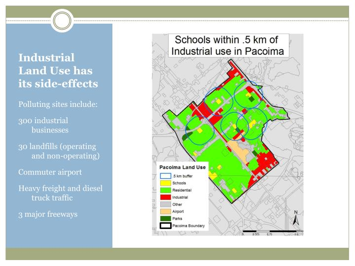 Industrial Land Use has its side-effects