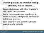 family physicians are relationship oriented which ensures