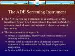 the ade screening instrument