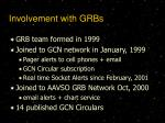 involvement with grbs