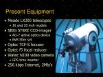 present equipment
