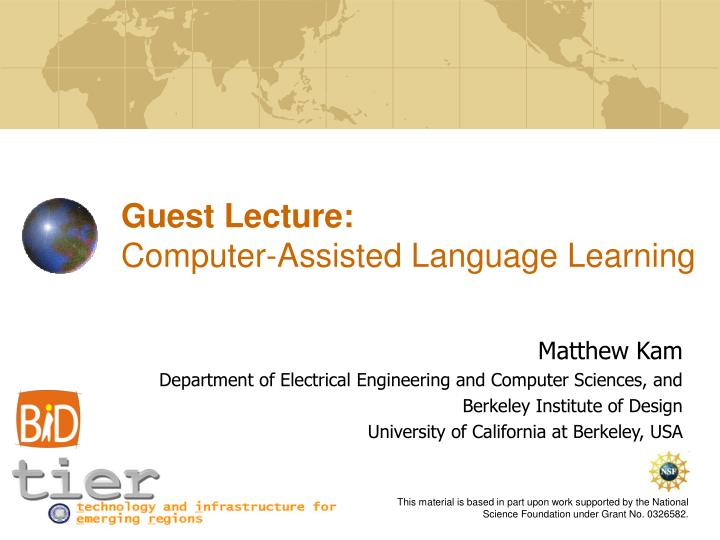 guest lecture computer assisted language learning n.