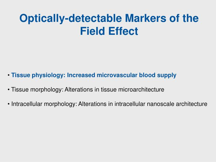 Optically-detectable Markers of the Field Effect