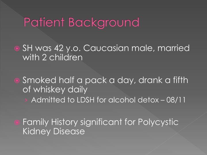 Patient background