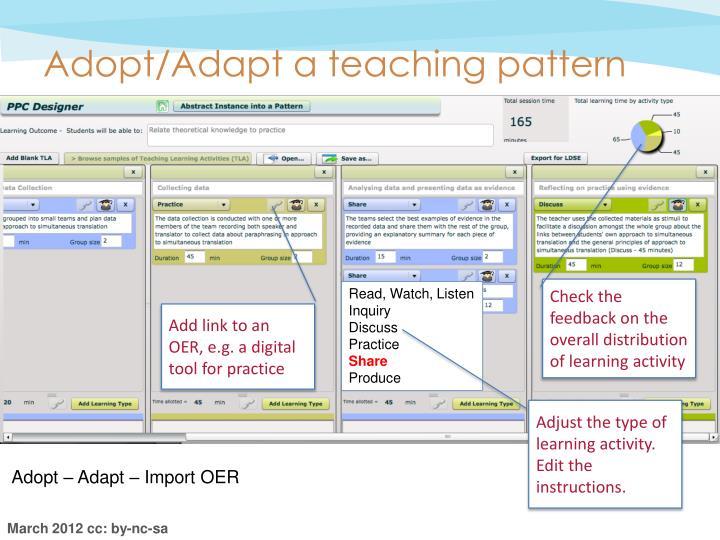 Adopt/Adapt a teaching pattern