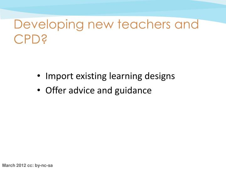 Developing new teachers and CPD?