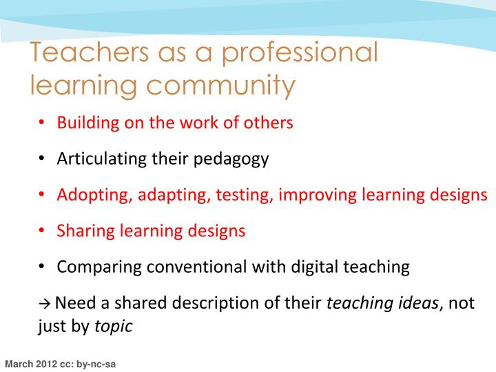 Teachers as a professional learning community