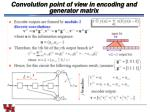 convolution point of view in encoding and generator matrix