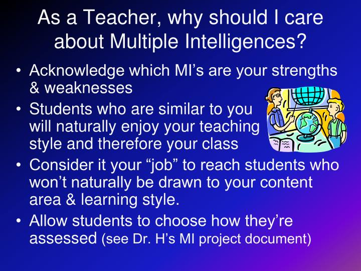 As a Teacher, why should I care about Multiple Intelligences?