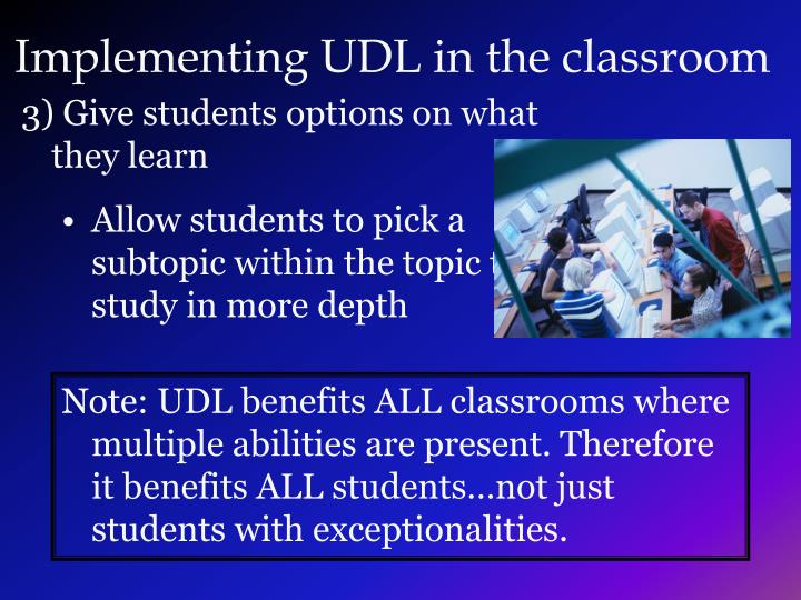 Implementing UDL in the classroom